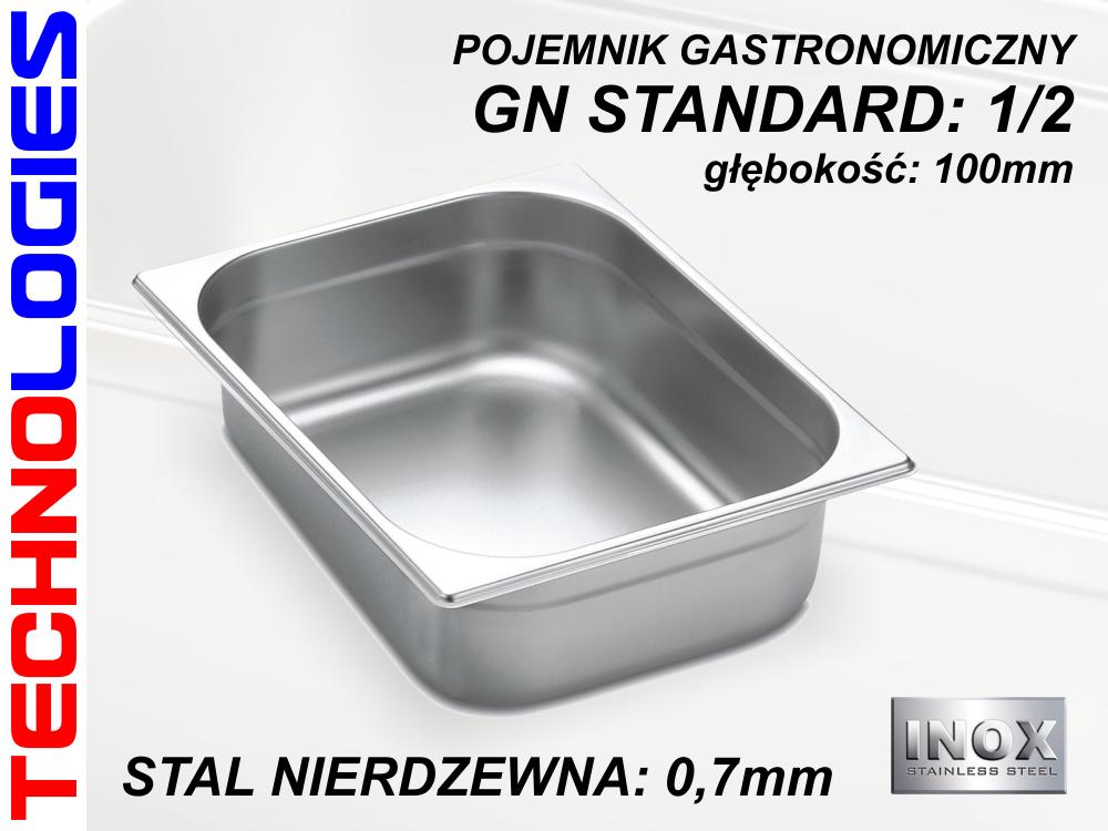 POJEMNIK GASTRONOMICZNY DO ŻYWNOŚCI - GN 1/2 (0.7mm) głęb.100mm STAL NIERDZEWNA (INOX)