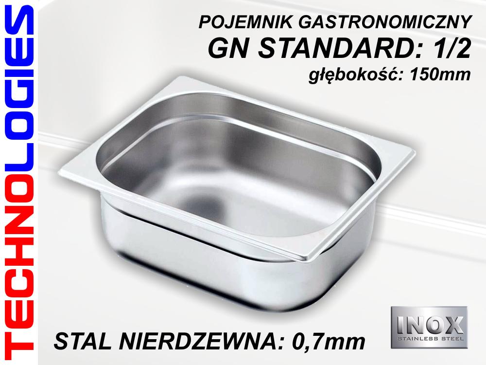 POJEMNIK GASTRONOMICZNY DO ŻYWNOŚCI - GN 1/2 (0.7mm) głęb.150mm STAL NIERDZEWNA (INOX)