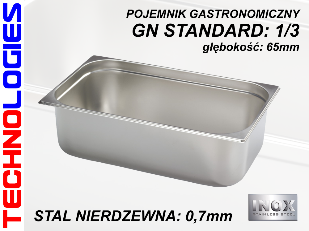 POJEMNIK GASTRONOMICZNY DO ŻYWNOŚCI - GN 1/3 (0.7mm) głęb.65mm STAL NIERDZEWNA (INOX)