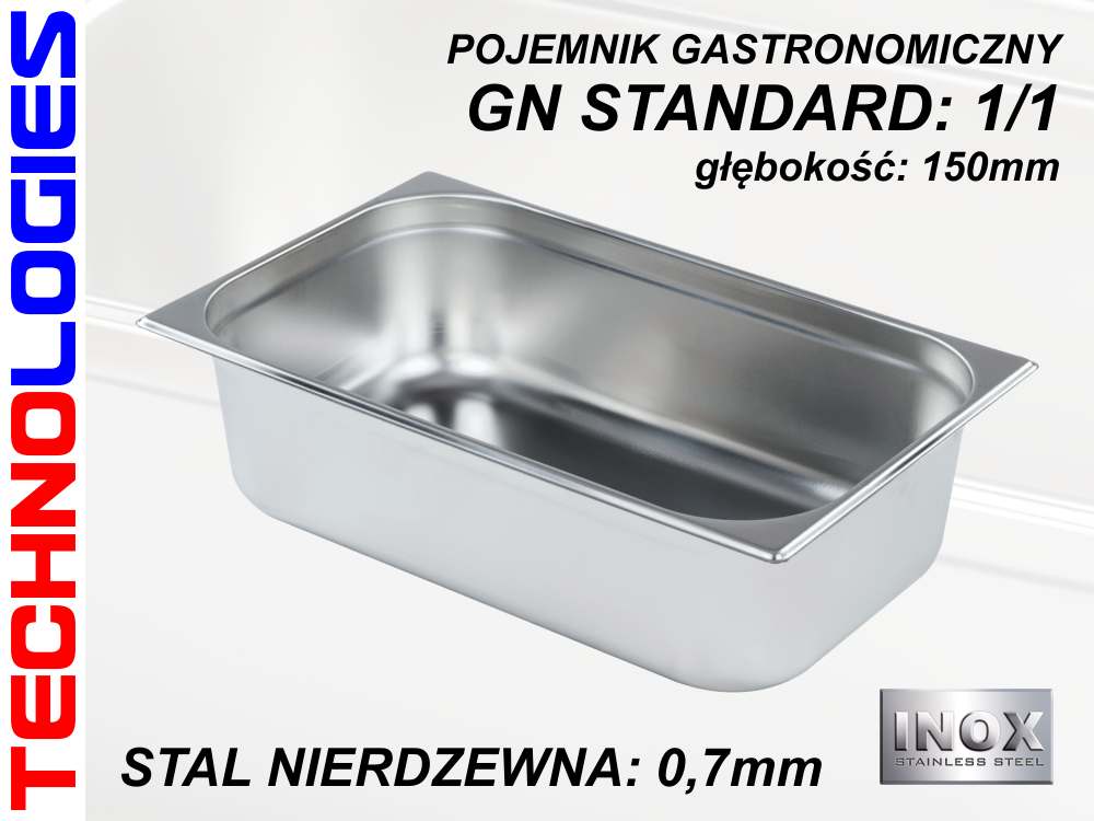 POJEMNIK GASTRONOMICZNY DO ŻYWNOŚCI - GN 1/1 (0.7mm) głęb.150mm STAL NIERDZEWNA (INOX)