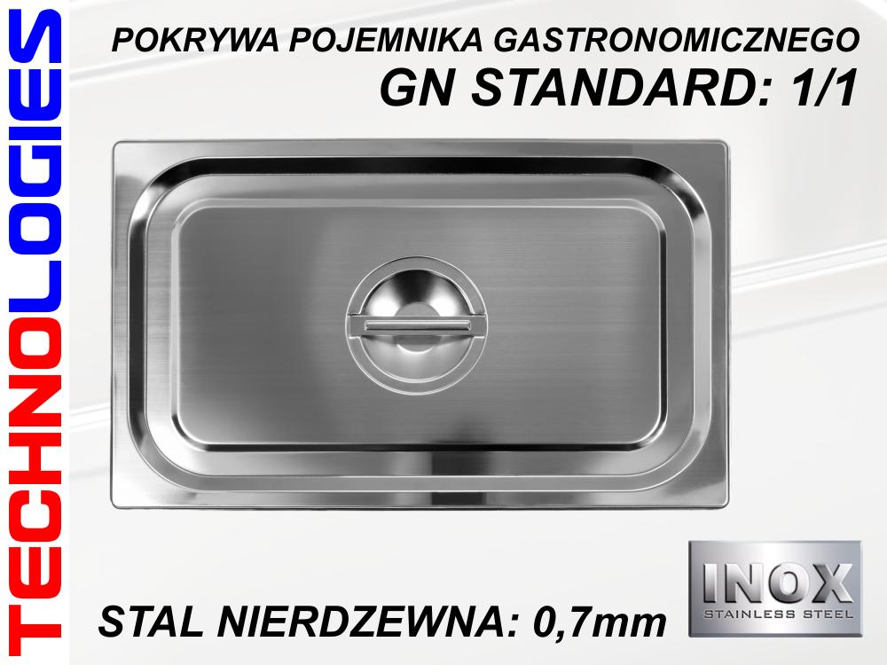 POKRYWA POKRYWKA DO POJEMNIKA GASTRONOMICZNEGO GN 1/1 - STAL NIERDZEWNA (INOX)